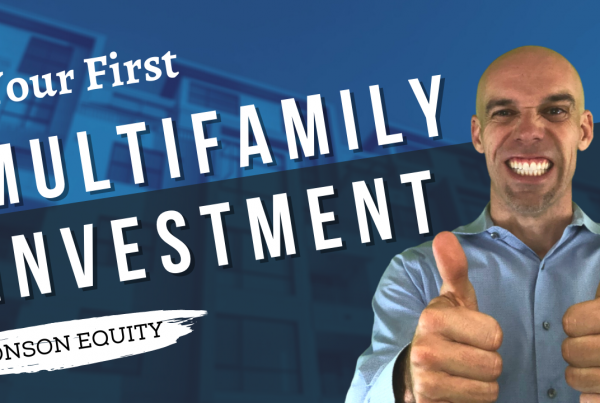 first multifamily investment